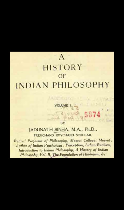 A History of Indian Philosophy Volume 1