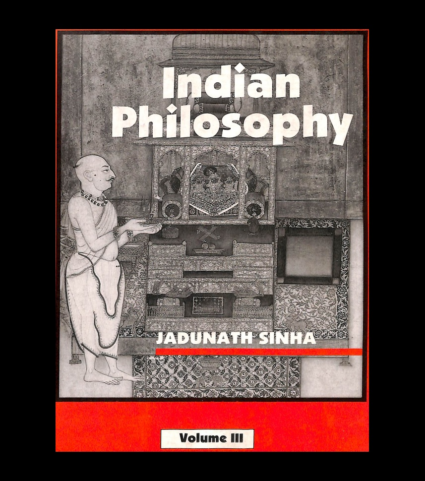 A History of Indian Philosophy Volume 3